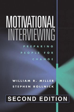 Motivational Interviewing: Preparing People for Change by ...