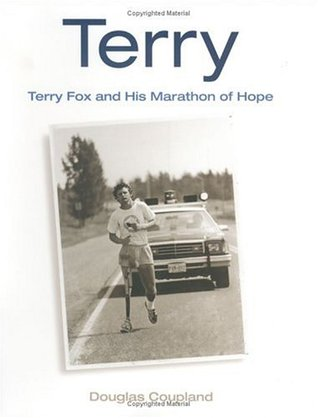 terry terry fox and his marathon of hope by douglas coupland 22307