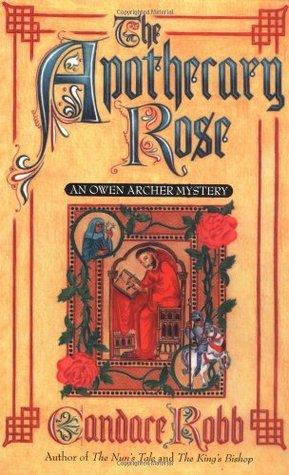 The Apothecary Rose (Owen Archer, #1)
