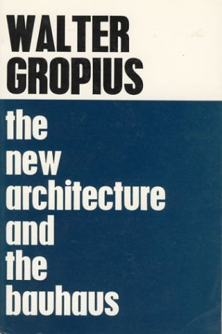 the-new-architecture-and-the-bauhaus