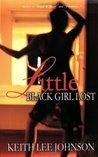 Little Black Girl Lost