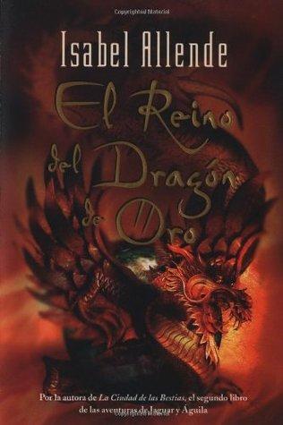 El reino del dragón de oro by Isabel Allende