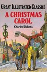 A Christmas Carol (Great Illustrated Classics)