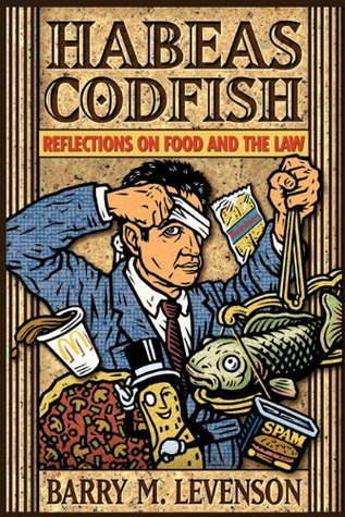habeas-codfish-reflections-on-food-and-the-law