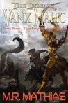 That Frigid Fargin Witch (The Legend of Vanx Malic, #4)