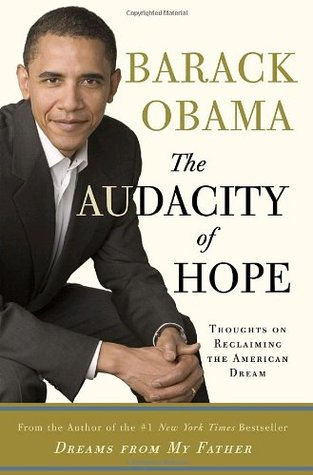 the-audacity-of-hope-thoughts-on-reclaiming-the-american-dream
