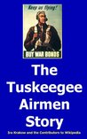 The Tuskeegee Airmen Story by Ira Krakow