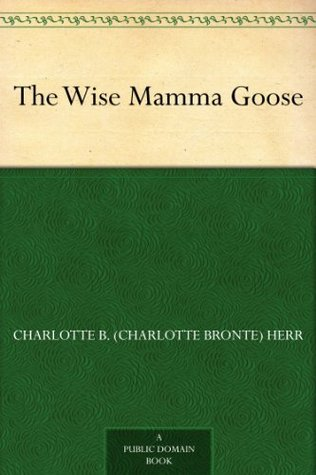 The Wise Mamma Goose
