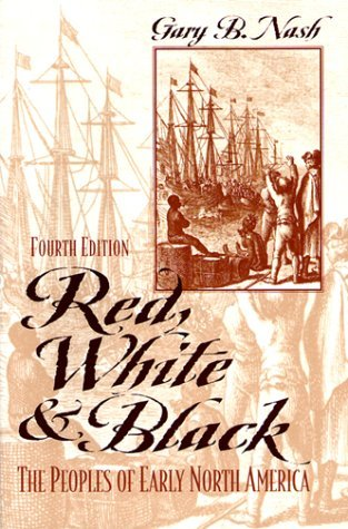 Red, White, and Black by Gary B. Nash