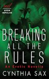 Breaking All the Rules (The Seen Trilogy, #3.1)