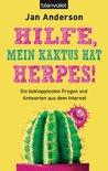 Hilfe, mein Kaktus hat Herpes! - Die beklopptesten Fragen und Antworten aus dem Internet