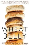 Book cover for Wheat Belly: Lose the Wheat, Lose the Weight, and Find Your Path Back To Health
