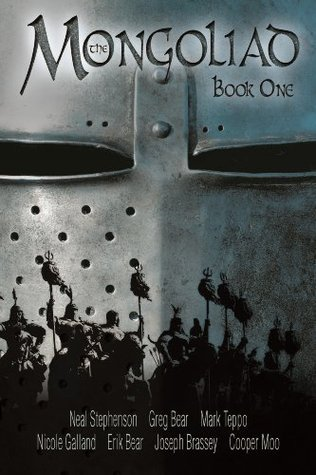 The Mongoliad (The Mongoliad Cycle Book 1)