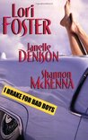 I Brake For Bad Boys by Lori Foster