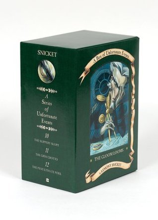 The Gloom Looms: A Box of Unfortunate Events, Books 10-12