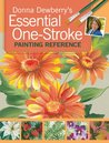 Donna Dewberry's Essential One-Stroke Painting Reference
