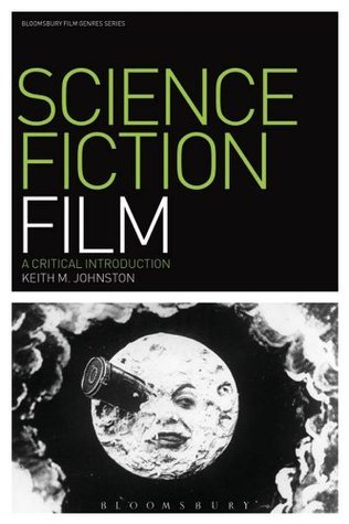 Science Fiction Film: A Critical Introduction