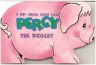 Percy the Piglet