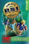 A Scaly Tale (Ripley's RBI, #1)
