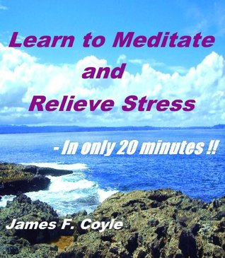LEARN TO MEDITATE AND RELIEVE STRESS - In only 20 minutes!!