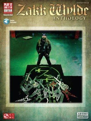 Zakk Wylde Anthology Songbook