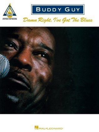 Buddy Guy - Damn Right, I've Got the Blues Songbook: 0