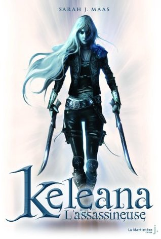 L'Assassineuse (Keleana, #1)