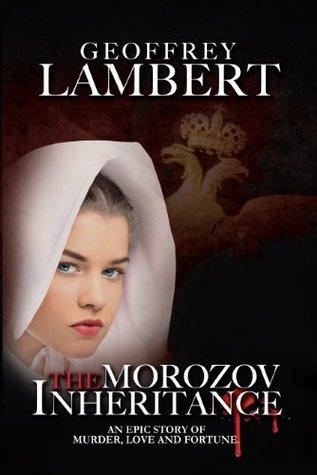 The Morozov Inheritance (The Morozov Chronicles)