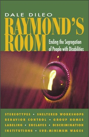 raymond-s-room-ending-the-segregation-of-people-with-disabilities