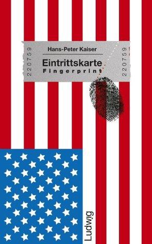 Eintrittskarte Fingerprint - Die USA zum Verstehen auf die Schnelle (German Edition)
