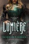 Lumière by Jacqueline Garlick