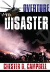 Overture to Disaster (Post Cold War Political Thriller Trilogy Book 3)