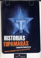Historias tupamaras. Nuevos testimonios sobre los mitos del MLN