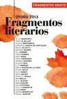 Fragmentos literarios Otoño 2013 (Spanish Edition)