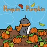 Penguin and Pumpkin (Penguin)