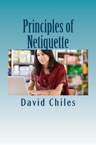 The Principles Of Netiquette
