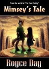 Mimsey's Tale (For Your Safety)