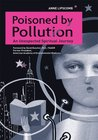 Poisoned By Pollution: An Unexpected Spiritual Journey