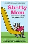 Sh*tty Mom: The P...