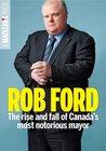Rob Ford (A Maclean's Book)