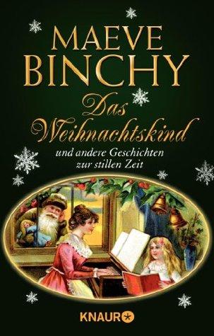 Das Weihnachtskind und andere Geschichten zur stillen Zeit
