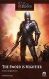 The Sword is Mightier (Scholar Knight, #1)