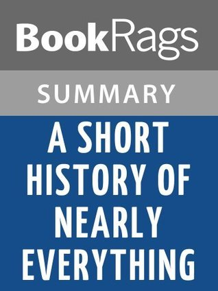 A Short History of Nearly Everything by Bill Bryson l Summary & Study Guide