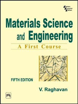 Materials science and engineering a first course by v raghavan fandeluxe Gallery