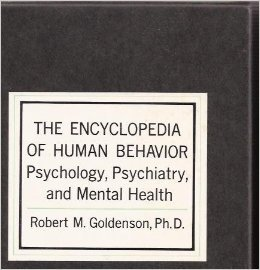 The Encyclopedia of Human Behavior: Psychology, Psychiatry and Mental Health, 2 Vols