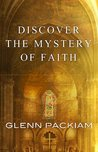 Discover the Mystery of Faith: How Worship Shapes Believing