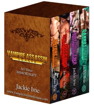Immortality - Bundle 3 (Vampire Assassin League) by Jackie Ivie