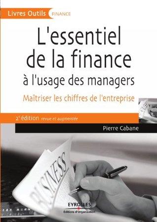 L'essentiel de la finance à l'usage des managers (Livres Outils)