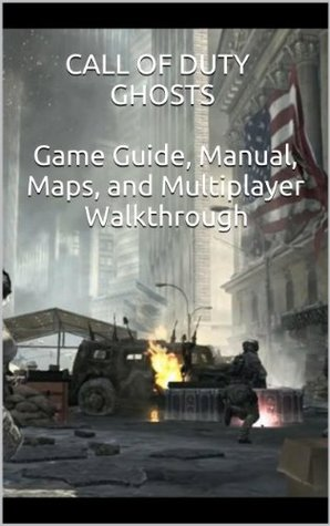 Call of Duty Ghosts: Game Guide, Manual, Maps, and Multiplayer ... Call Of Duty Ghosts Maps on
