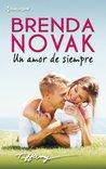 Un amor de siempre by Brenda Novak